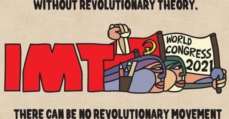 Congreso de la CMI 2021: El marxismo en marcha en todo el mundo